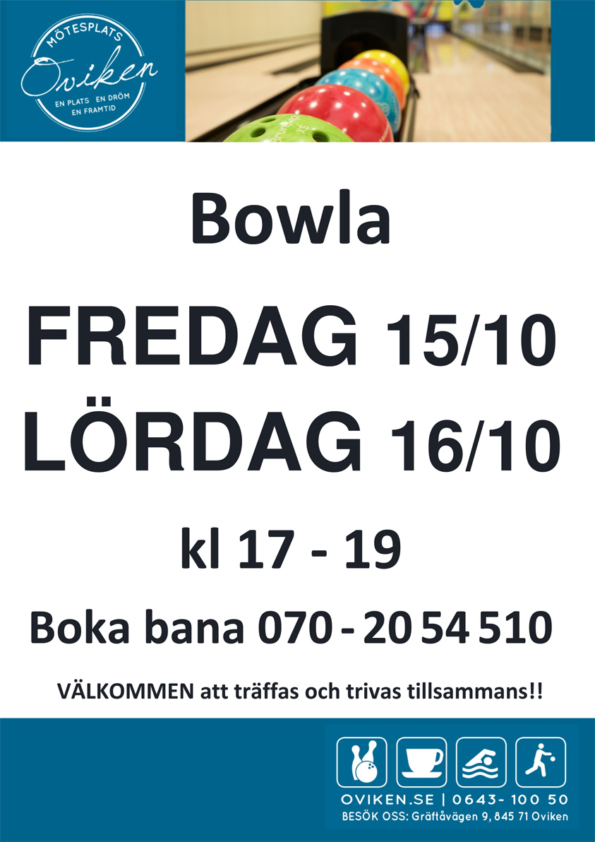FREDAG & LÖRDAG:  BOWLA  kl 17 - 19
